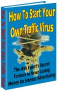 How to Start Your Own Traffic Virus cover graphic
