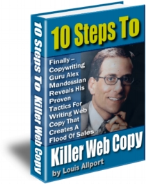 Cover Graphic 10 Steps to Killer Web Copy, by Louis Allport and Alex Mandossian