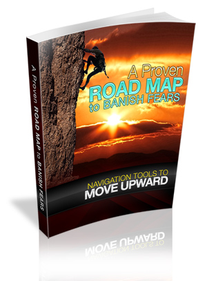 A Proven Road Map To Banish Fears virtual cover