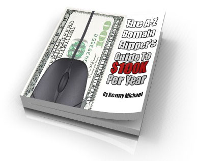 The A-Z Domain Flipper's Guide To $100K Per Year virtual cover