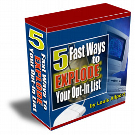 Cover: 5 Fast Ways To EXPLODE Your Opt-In List, by Louis Allport