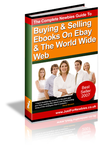The Complete Newbies Guide To Buying And Selling Ebooks On Ebay And The World Wide Web cover graphic