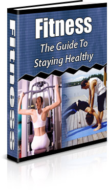 Fitness:  The Guide To Staying Healthy virtual cover