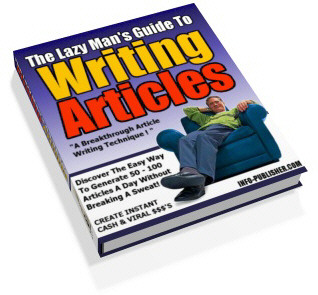 The Lazy Man's Guide To Writing Articles cover graphic