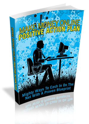 Make Money Online Positive Action Plan virtual cover