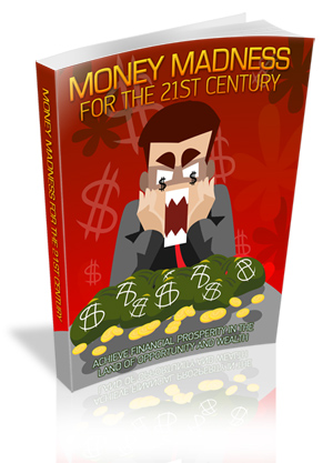 Money Madness For The 21st Century virtual cover