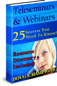 Teleseminars and Webinars - 25 Secrets You NEED To Know! cover graphic